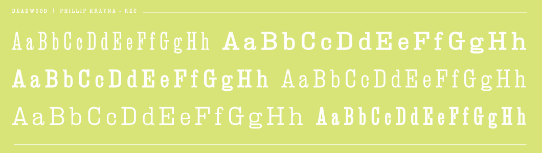 Deadwood Type Family - Wood type, slab-serif,  egyptian fonts from wide to narrow