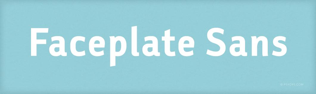 Faceplate Sans Font Header