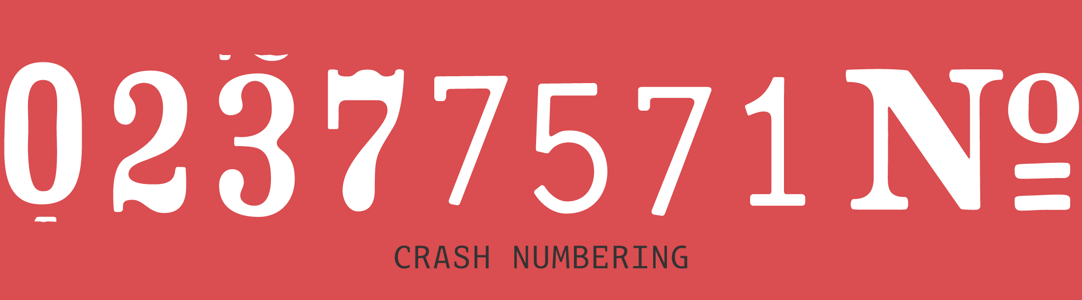 Crash Numbering Free Font - PSYOPS Type Foundry