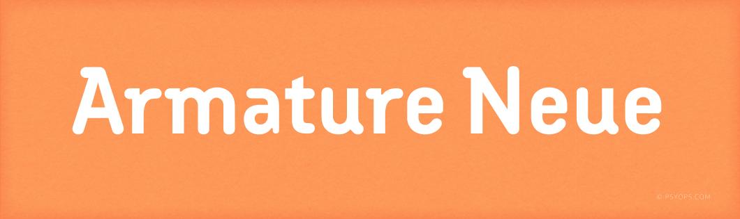 Armature Neue Font Header