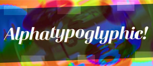 Alphatypoglyphic Meetup